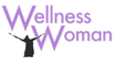 Wellness Woman 40 and Beyond Holistic Living and Wellness Academy