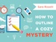 How to Outline a Cozy Mystery