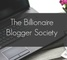 The Billionaire Blogger Society