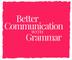 Better Communication with Grammar
