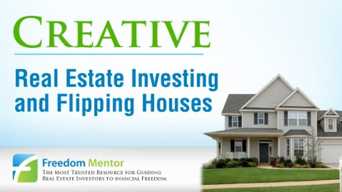Creative real estate investing and flipping houses for What is flipping houses