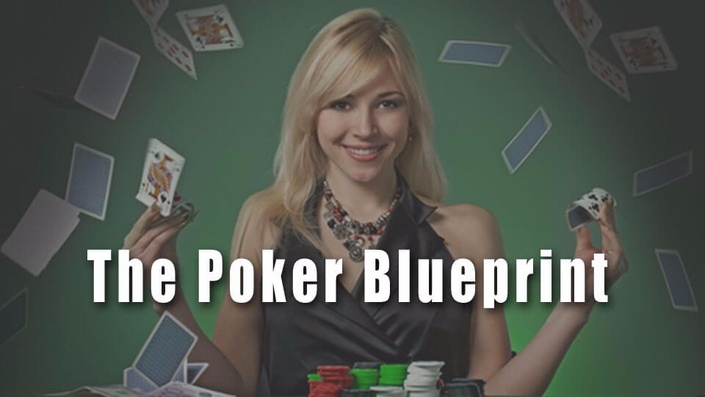 Dfjsocltfs0fpeo6dhtc the poker blueprint