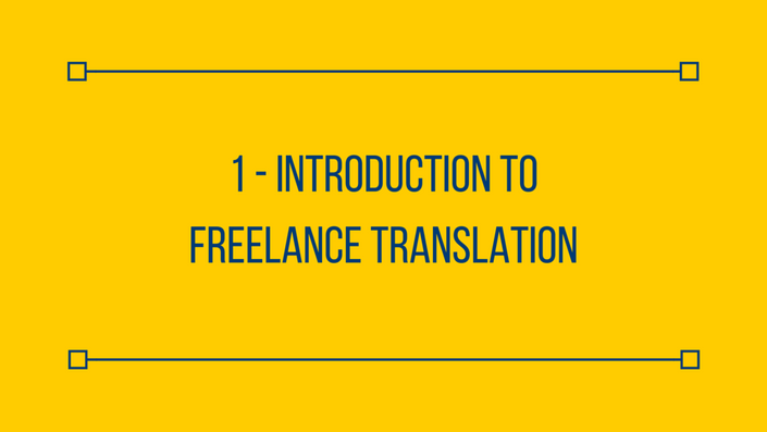 Wim1h4g0s6g5q9fd2wsf 1%20 %20introduction%20to%20freelance%20translation