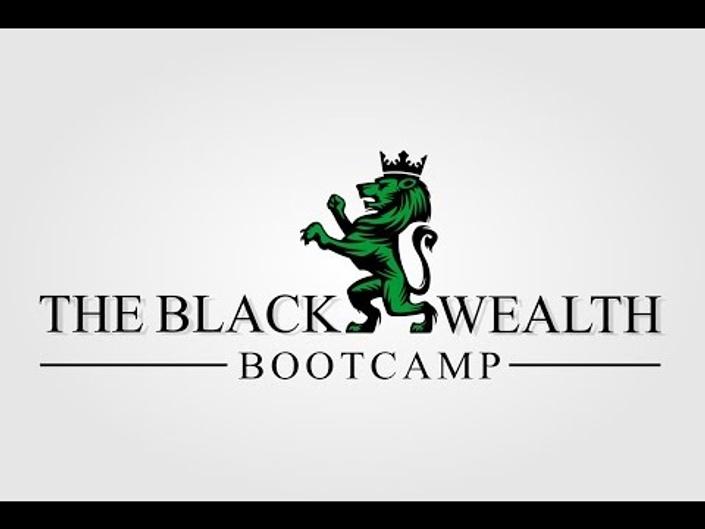 Zjnvhtgrgcndzfbeu656 blackwealth bootcamp 2015