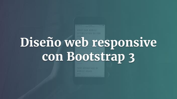 Diseño web responsive con Bootstrap 3