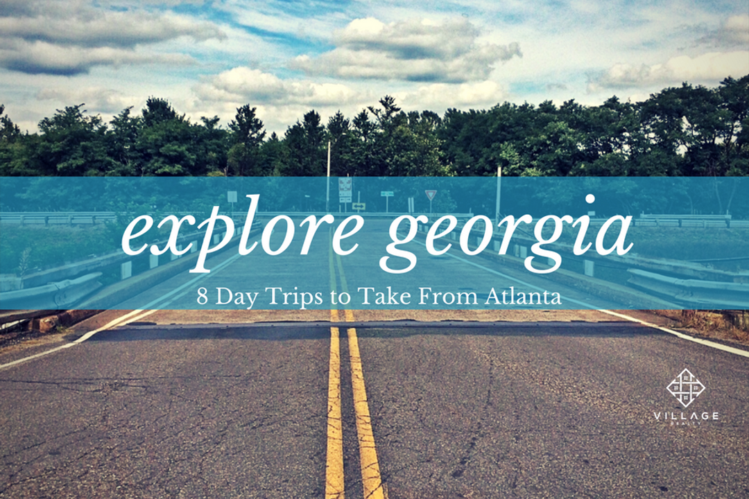 Explore Georgia - 8 Best Day Trips to Take in Atlanta