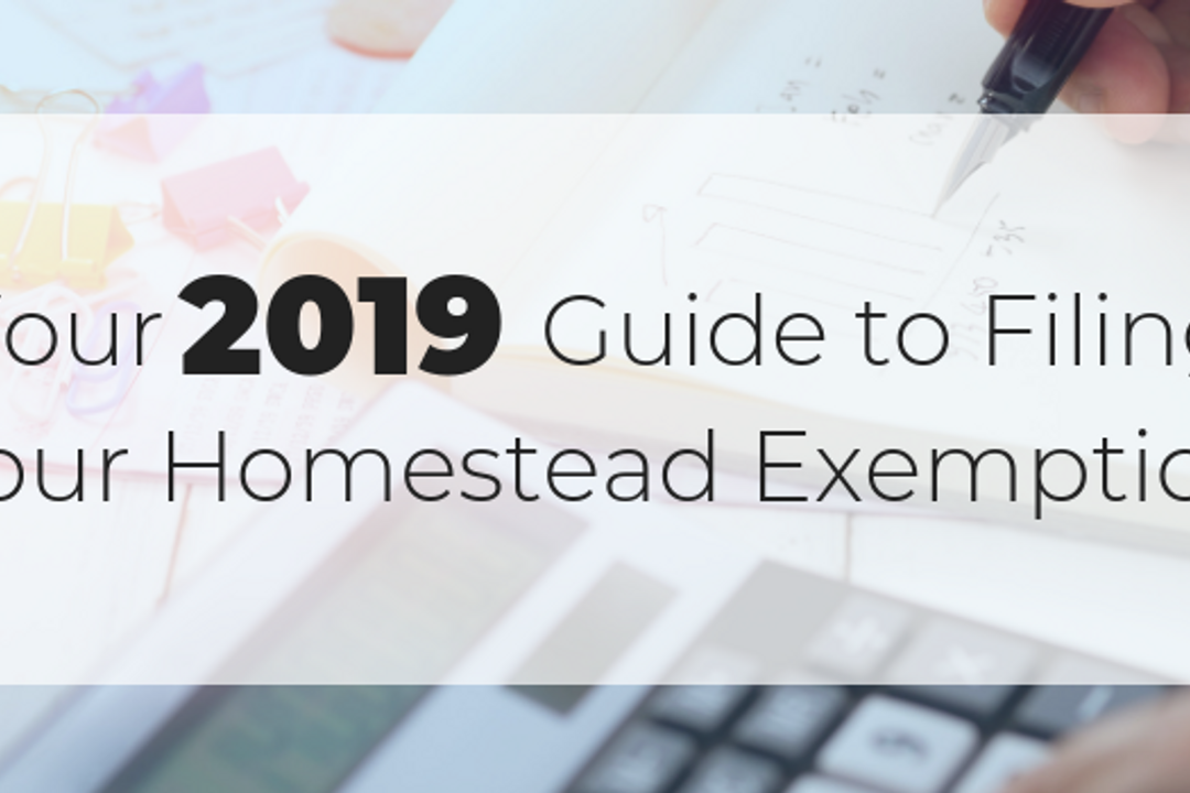Your 2019 Guide to Filing Your Homestead Exemption