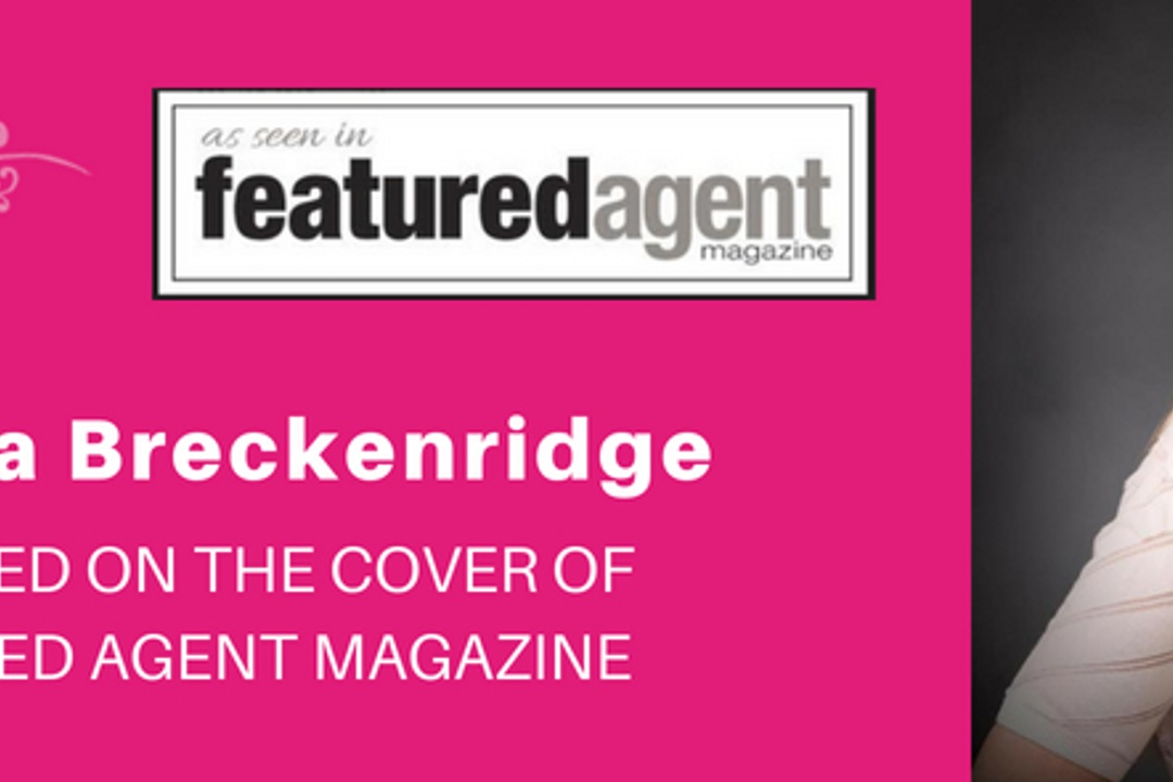 Monica Breckenridge On the Cover of Featured Agent Magazine