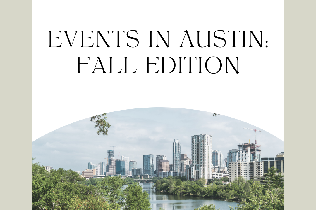 Events in Austin: Fall Edition
