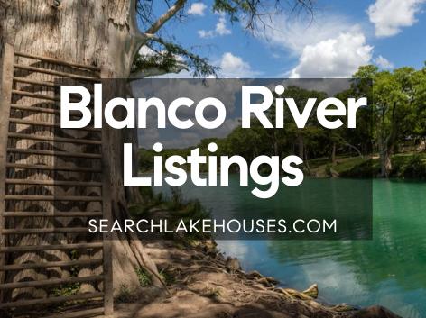 Blanco River Listings