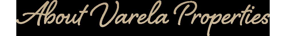 Varela Properties