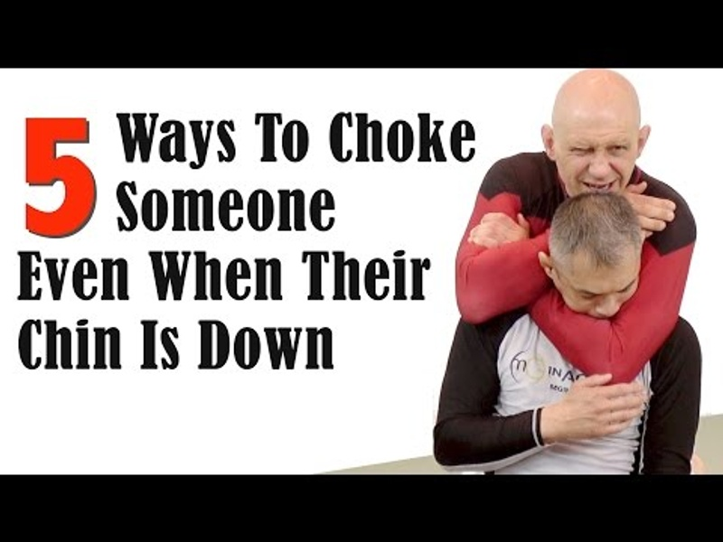 5 ways to choke someone even when their chin is down