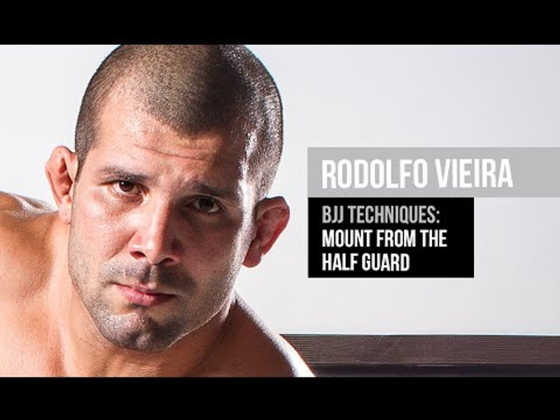 BJJ techniques: Rodolfo Vieira - Mount from the half guard