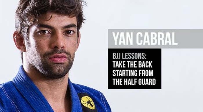 Brazilian Jiu-Jitsu lesson: Yan Cabral teaches how to take the back starting from the half-guard