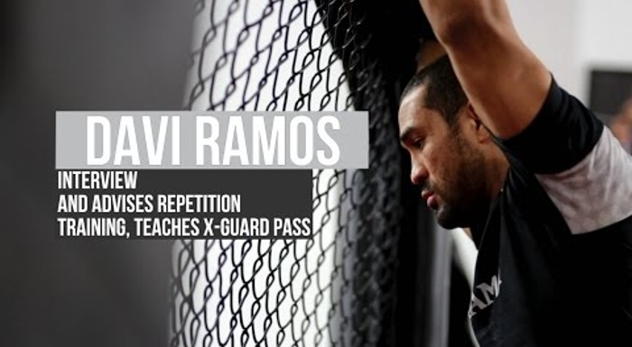 Davi Ramos recommends repetition training, talks about Brazilian Jiu-Jitsu evolution and teaches an X-guard pass to omoplata attack