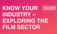 Know Your Industry - Exploring The Film Sector