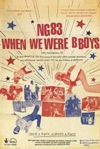 NG83 When We Were B Boys