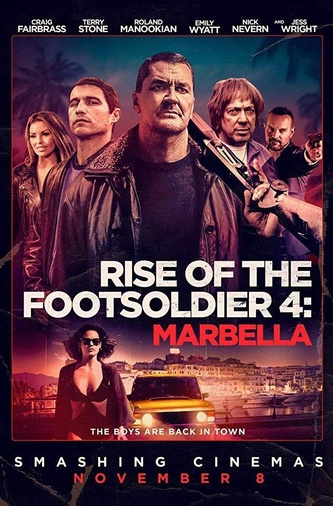Rise Of The Footsoldier: Marbella