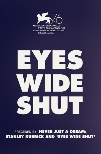 Eyes Wide Shut (20th Anniversary)