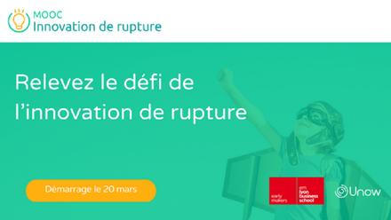 Unow lance le 1er MOOC dédié à l'Innovation de Rupture