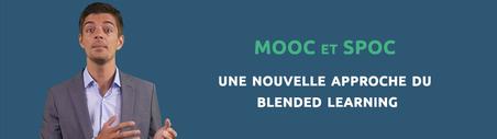 MOOC et SPOC : une nouvelle approche du blended learning