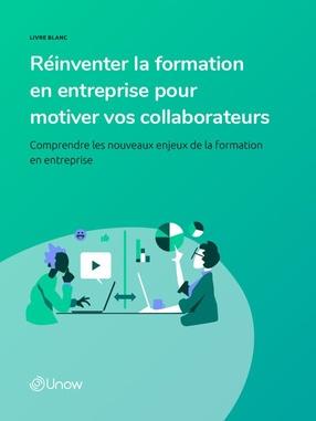 Réinventer la formation en entreprise pour motiver vos collaborateurs
