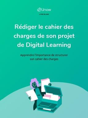 Rédiger le cahier des charges de son projet de Digital Learning