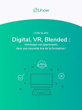 Digital, VR, Blended : Immergez vos apprenants dans une nouvelle ère de la formation !