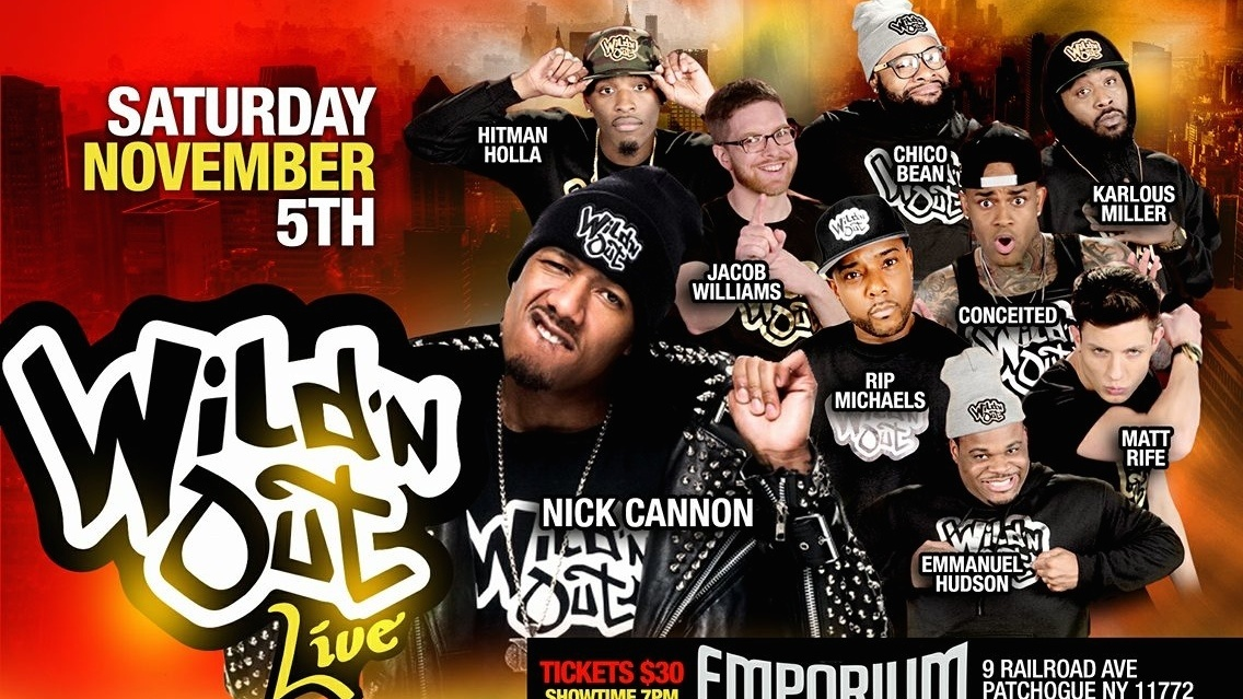 Nick Cannon & Wild'n Out cast Live - SponsorMyEvent