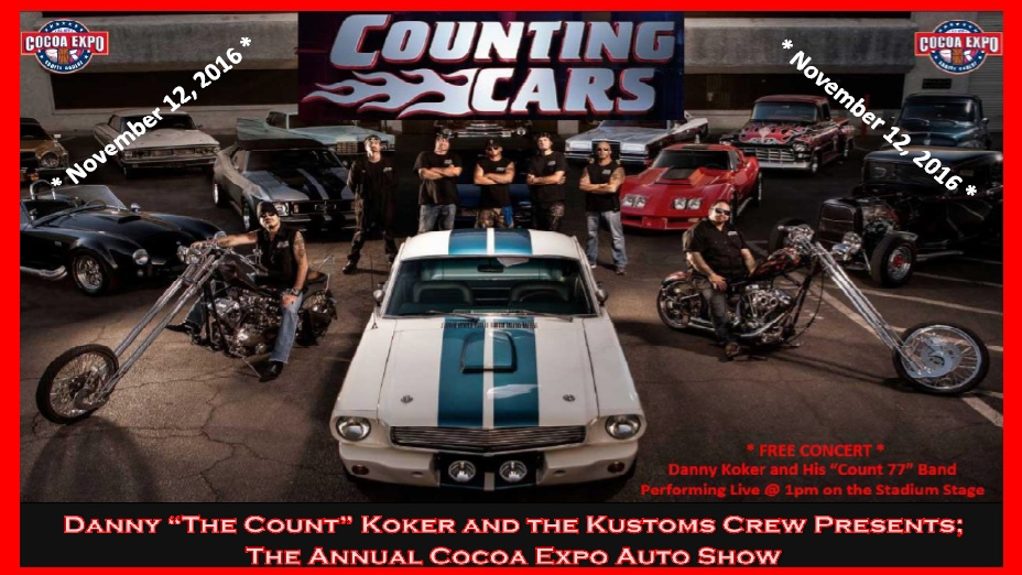 Counting Cars Danny Koker HostsThe Cocoa Expo Auto Show - The count car show