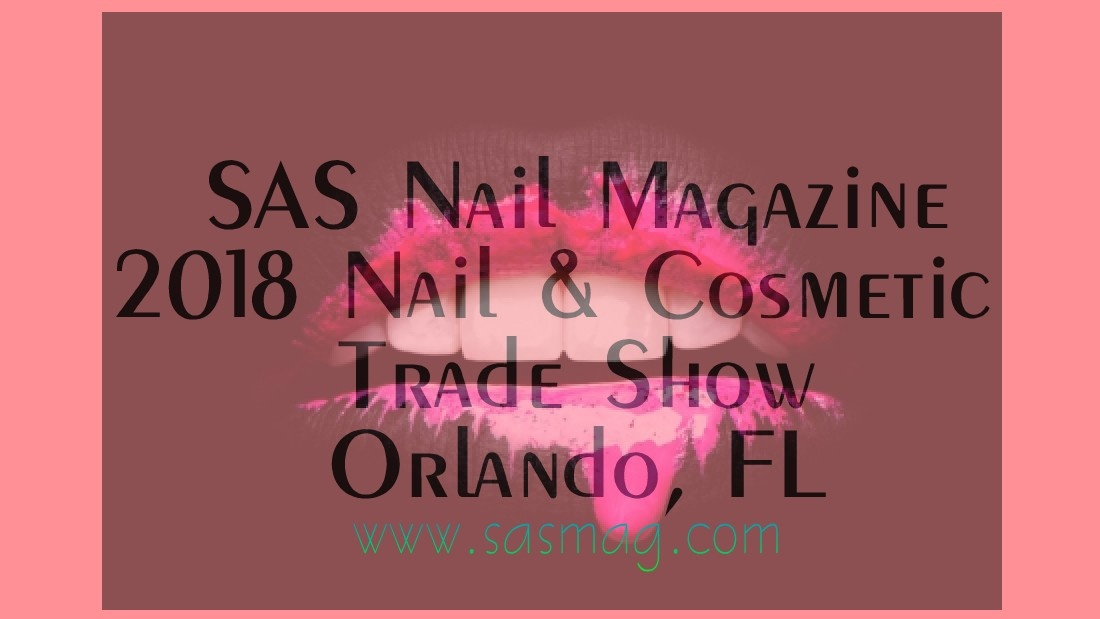2018 Nail & Cosmetic Trade Show - SponsorMyEvent