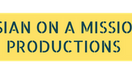 Asian on a Mission Productions