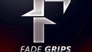 Fade Grips