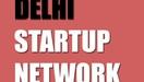 DELHI STARTUP NETWORK