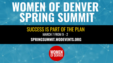Women of Denver Spring Summit