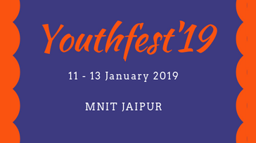 Youth Fest'19 : MNIT Jaipur