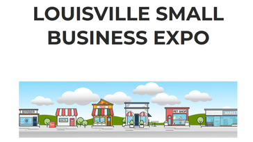 Louisville Small Business & Entrepreneur Expo