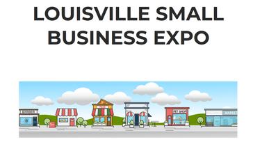 Louisville Small Business & Entrepreneur Expo