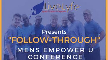 2018 Follow-Through Mens Empower U Conference