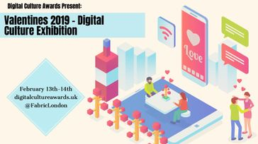 2019 Valetine's Digital Culture Exhibition