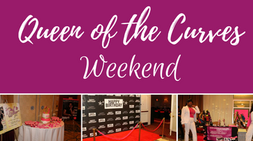Queen of the Curves Weekend