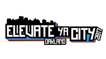 Elevate Ya City -Oakland 2017