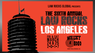 Sixth Annual Law Rocks Los Angeles