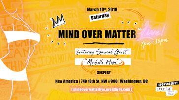 Mind Over Matter Live