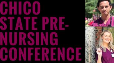 Pre-Nursing Conference - Chico State Nursing Club