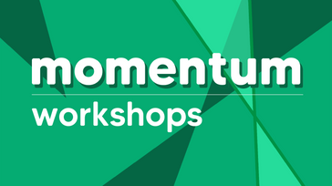 Momentum Workshops 2021