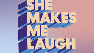 She Makes Me Laugh Comedy Festival