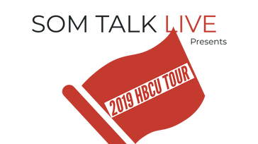 SOM Talk Live HBCU Tour