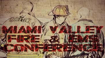 Miami Valley Fire & EMS Conference