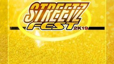 Streetzfest 2k19